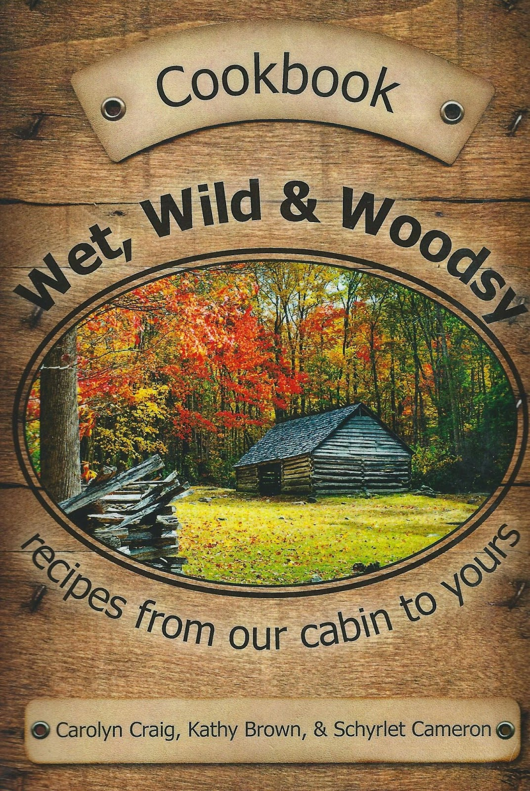 Wet Wild and Woodsy Cookbook offering 450 recipes