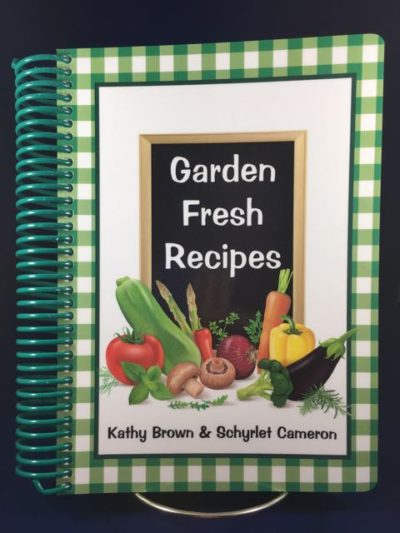Garden Fresh Recipes Cookbook