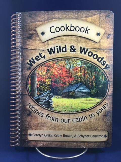 Wet Wild and Woodsy Cookbook